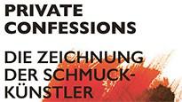 Private Confessions – Die Zeichnung der Schmuckkünstler März-Mai 2017